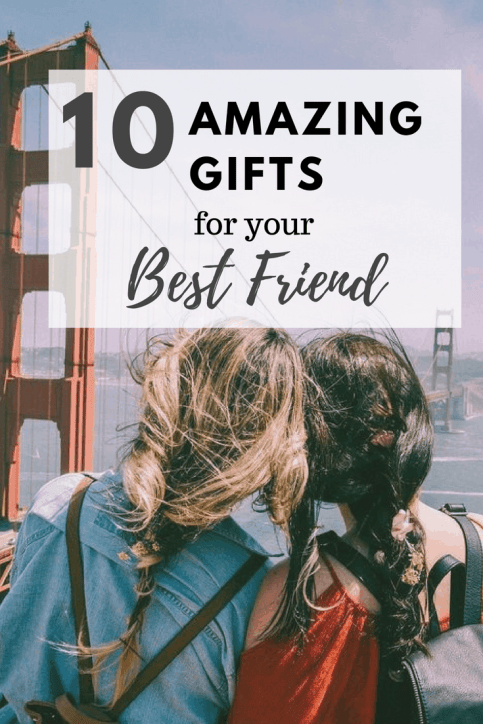 10 gifts for the friend who has everything