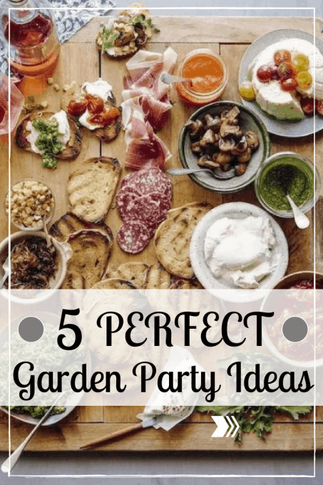 5 Garden Party Ideas To Throw The Perfect Party