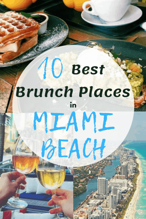 The 10 Best Places For Brunch In Miami