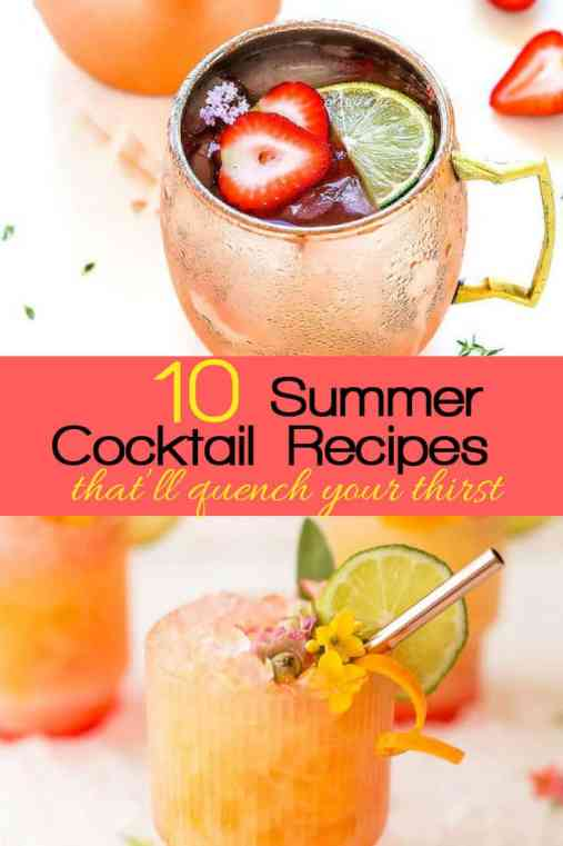 10 Summer Cocktails That'll Quench Your Thirst