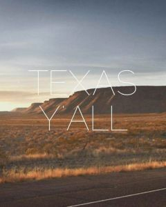 10 Signs You're From Texas