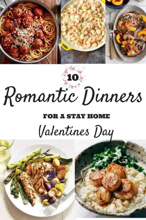 10 Romantic Dinners For A Stay Home Valentine's Day