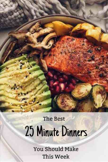 The Best 25 Minute Dinners You Should Make This Week