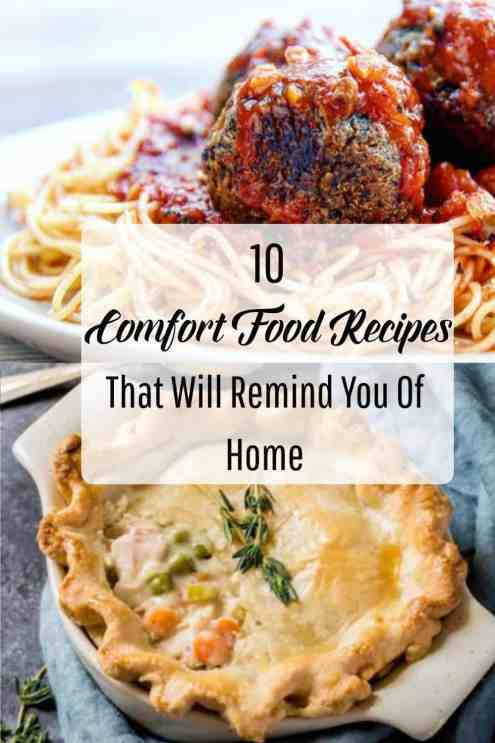 10 Comfort Food Recipes That Will Remind You Of Home