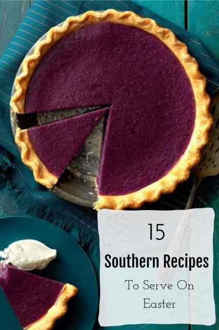 15 Southern Recipes To Serve On Easter