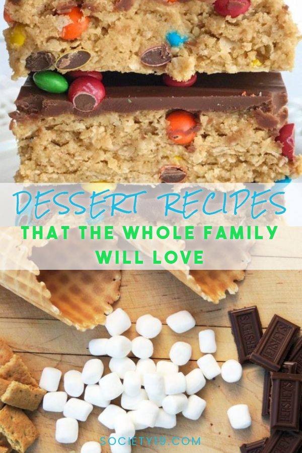 Dessert Recipes That The Whole Family Will Love