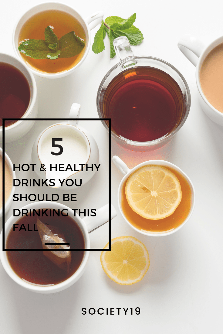 Hot and Healthy Drinks, 5 Hot And Healthy Drinks You Should Be Drinking This Fall