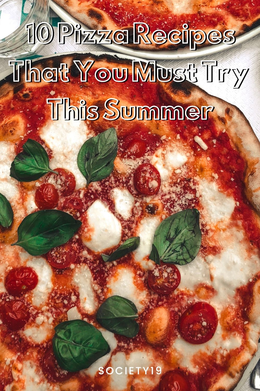pizza recipes, 10 Pizza Recipes That You Must Try This Summer