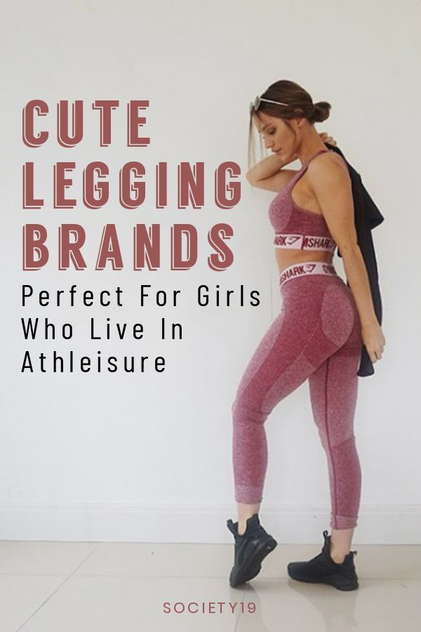 Cute Legging Brands Perfect For Girls Who Live In Athleisure