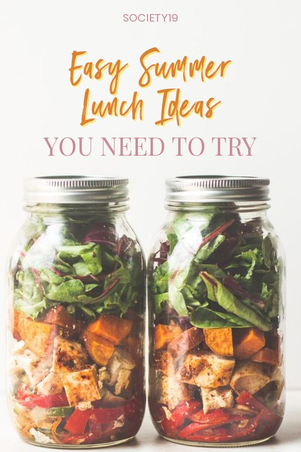 Easy Summer Lunch Ideas You Need To Try