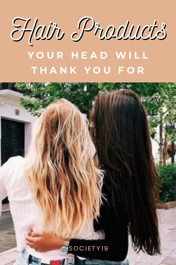 Hair Products Your Head Will Thank You For