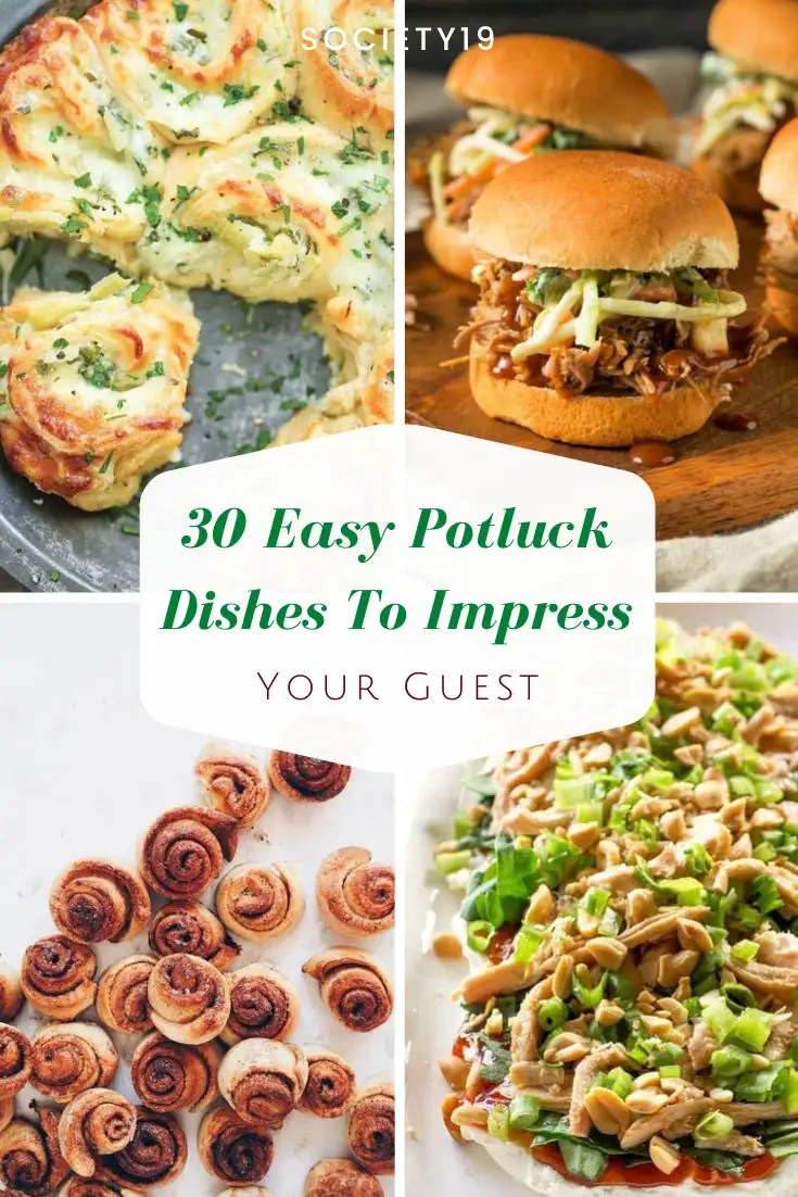 Potluck Dishes, 30 Easy Potluck Dishes To Impress Your Guest