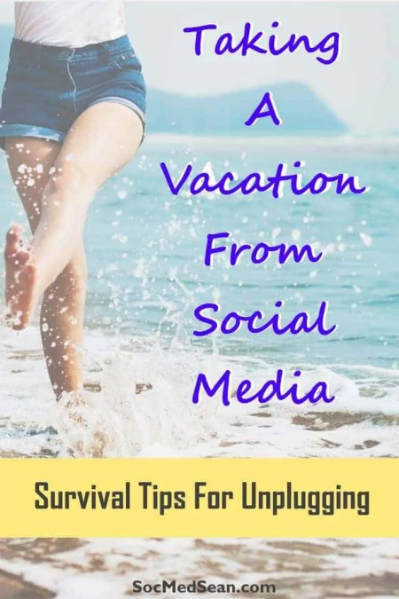 Tips for unplugging and taking a vacation from social media