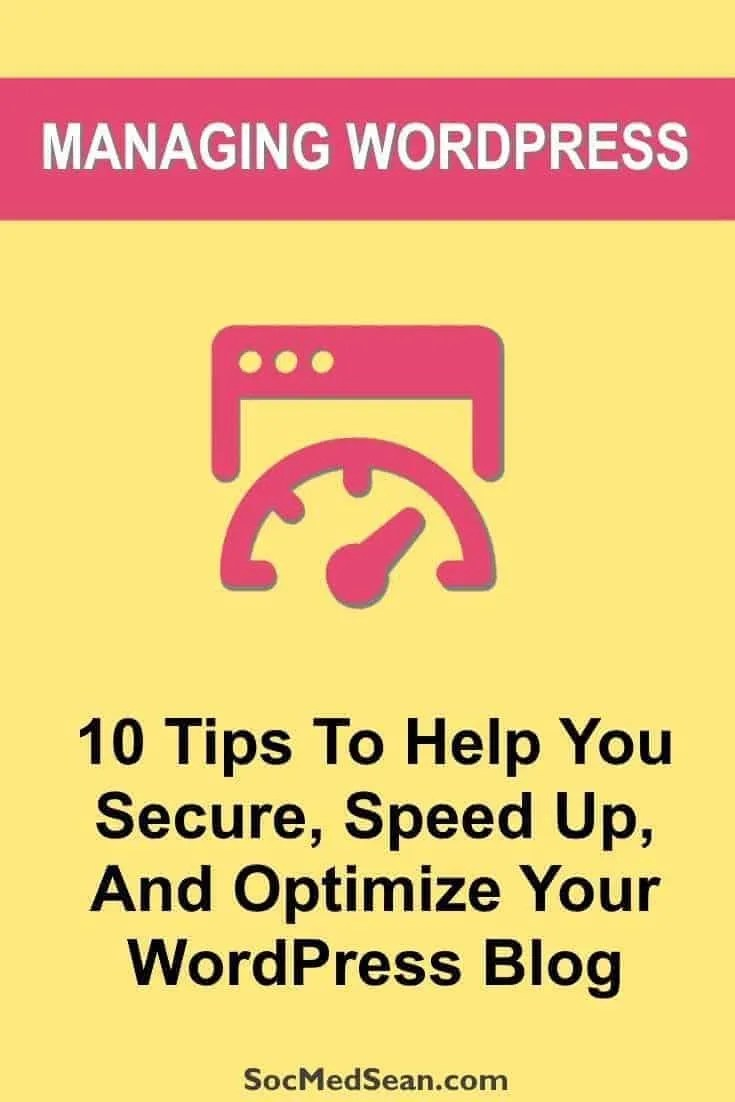 Tips to help you secure, speed up, and optimize your WordPress blog