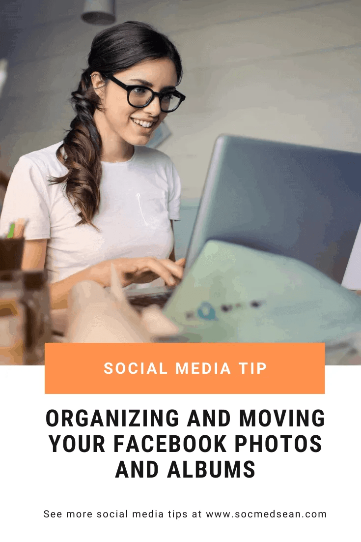 There are plenty of ways to edit, arrange, and organize your Facebook photo albums. Here are a few tips
