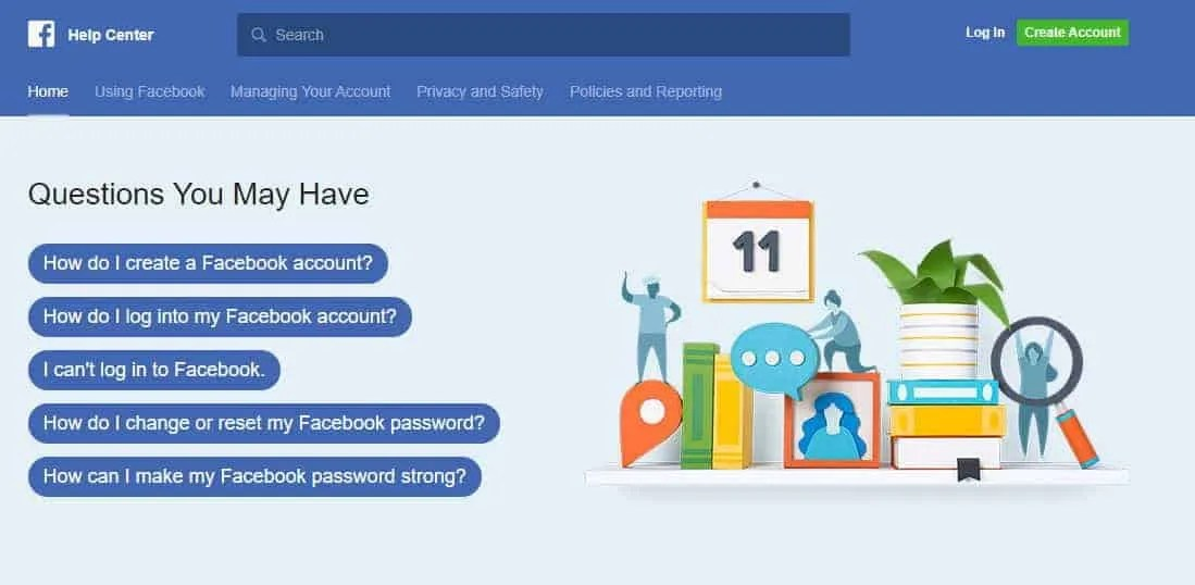 Facebook help center can assist with a broad range of user issues