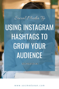 Tips on using Instagram hashtags to grow your audience, increase engagement, and even drive additional blog traffic