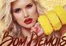 """#Música: Francinne lança EP de remixes para """"Bom Demais"""""""