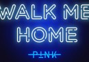 "#Música: P!nk lança novo single ""Walk Me Home"""