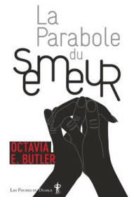 Couverture La Parabole du semeur d'Octavia Butler