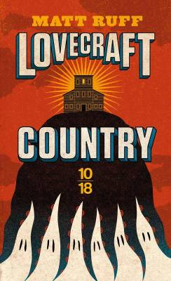 Couverture de Lovecraft Country de Matt Ruff