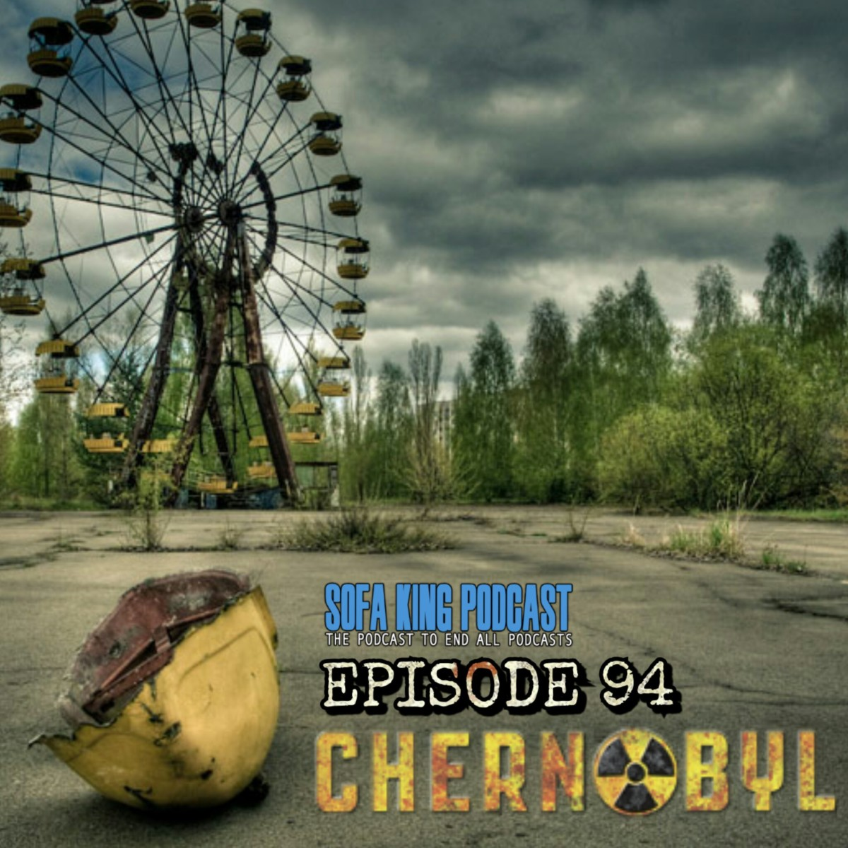 sofa king podcast outdoor wicker sofas and chairs episode 94 chernobyl fallout death heroism