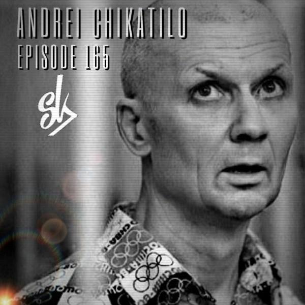 Episode 165: Andrei Chikatilo: The Butcher of Rostov - Sofa