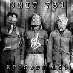 Sofa King Podcast Small Sectional Episode 168 Unit 731 The Japanese Auschwitz