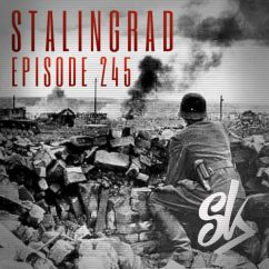 Sofa King Podcast Charcoal What Color Walls Episode 245 Stalingrad The Bloodiest Battle In History
