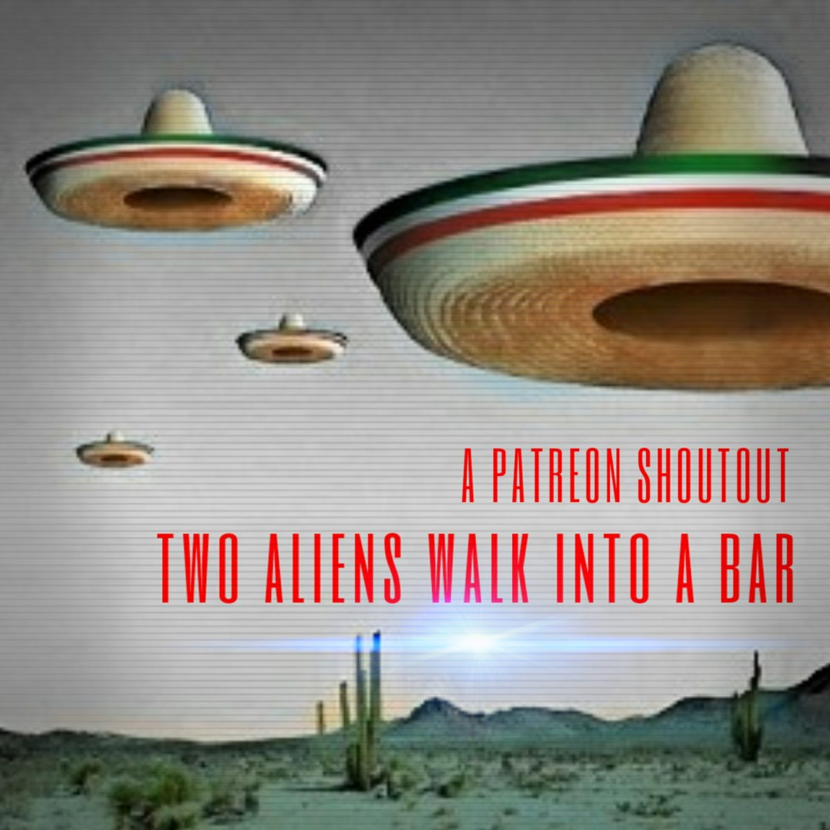 sofa king podcast patreon newport road shout out super especial show iv two aliens walk