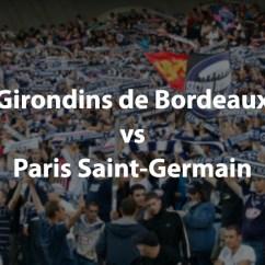 Paris Saint Germain Monaco Sofascore Mattress For Sofa Bed Full Size Bordeaux Vs St. Match Preview: Ligue 1 28th ...