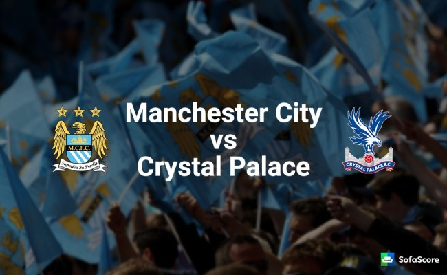 Manchester City Vs Crystal Palace Match Preview And Live