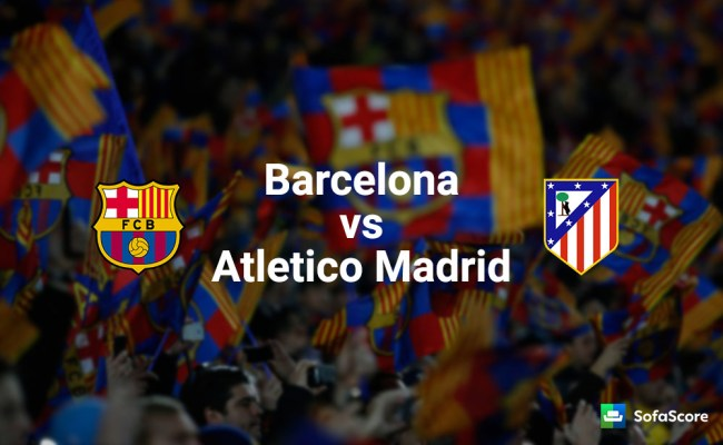Barcelona Vs Atletico Madrid Match Preview And Prediction