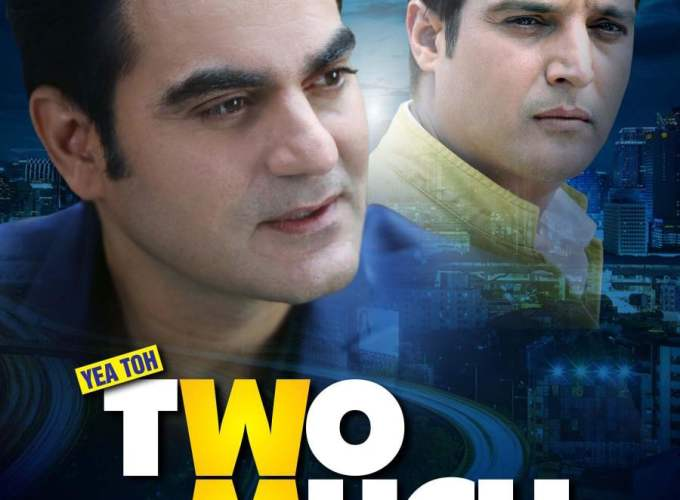 "Poster for the movie ""Yea Toh Two Much Ho Gayaa"""