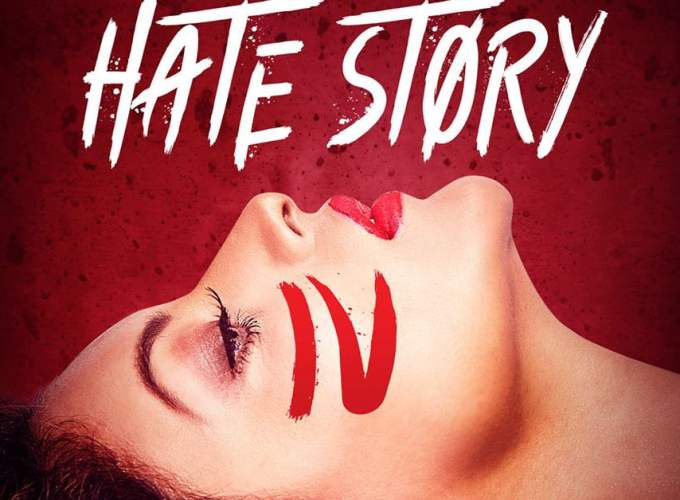 """Poster for the movie """"Hate Story IV"""""""
