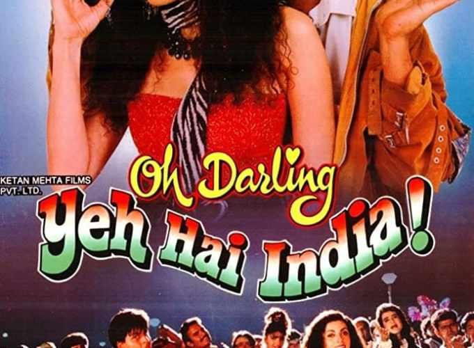 """Poster for the movie """"Oh Darling! Yeh Hai India!"""""""