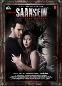 "Poster for the movie ""Saansein: The Last Breath"""