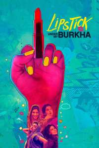 """Poster for the movie """"Lipstick Under My Burkha"""""""