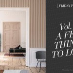 [Friday Finds] Vol 26 This Week: Ferm Living, How to Make the Perfect Messy Bun, Fall Basics Inspired by Michael Kors, Affirmations to Boost Your Self-Esteem, & An Instagrammer's Guide to Los Angeles