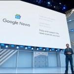 新版Google新聞服務將以人工智慧打擊假新聞、精準推薦關注內容