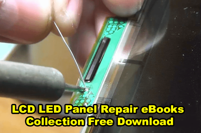 LCD/LED Screen Panel Repair eBooks Collection Free Download