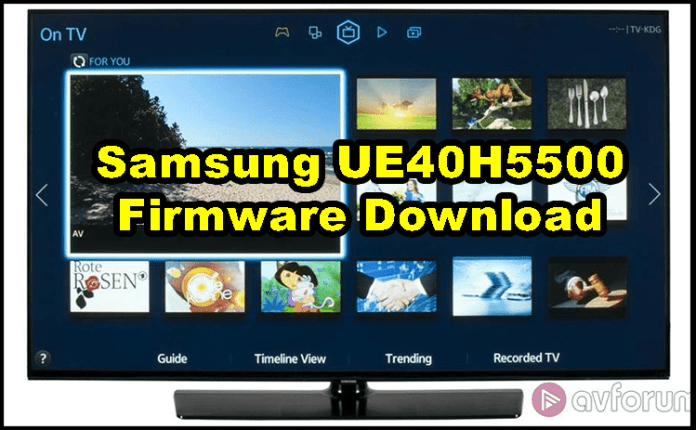 Samsung UE40H5500 Firmware Software Free Download
