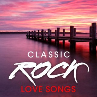 Classic Rock Love Songs (2020)