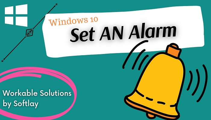 How to Set Alarms in Windows 10