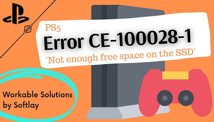 """PS5: How to Fix PlayStation 5 Error Code CE-100028-1 """"There is not enough free space on the SSD"""""""