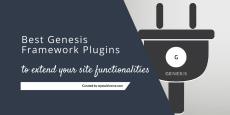 Best Genesis Framework Plugins to Extend your Site Functionalities 2019(Free)
