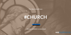 Best Church WordPress Themes (2019 Compared)