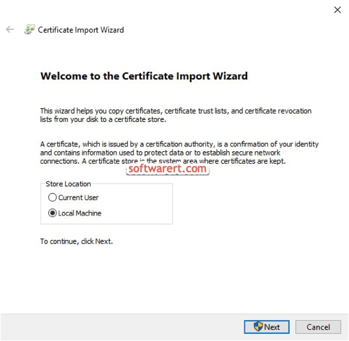 windows 10 certificate import wizard, select local machine as the certificate store location
