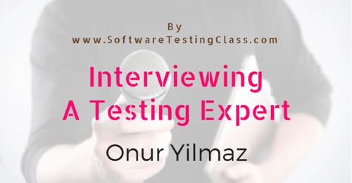 Onur Yilmaz Interview Testing Expert