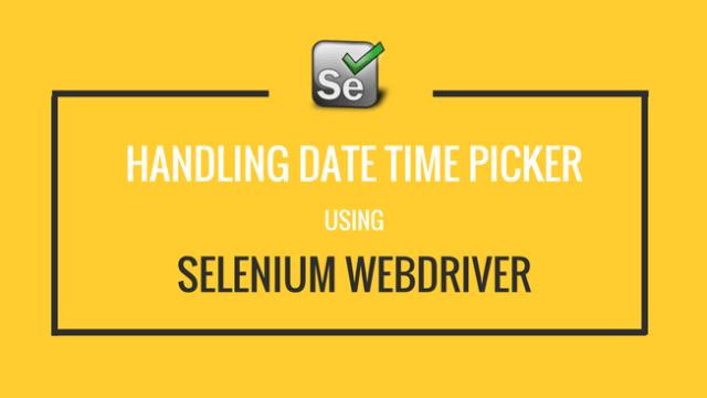 Handling DateTime Picker using Selenium Webdriver